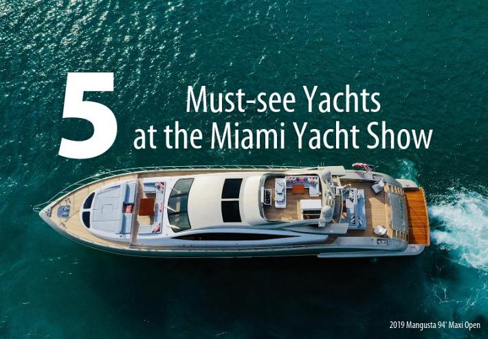 Five of HMY's Must-See Yachts at the Miami Yacht Show