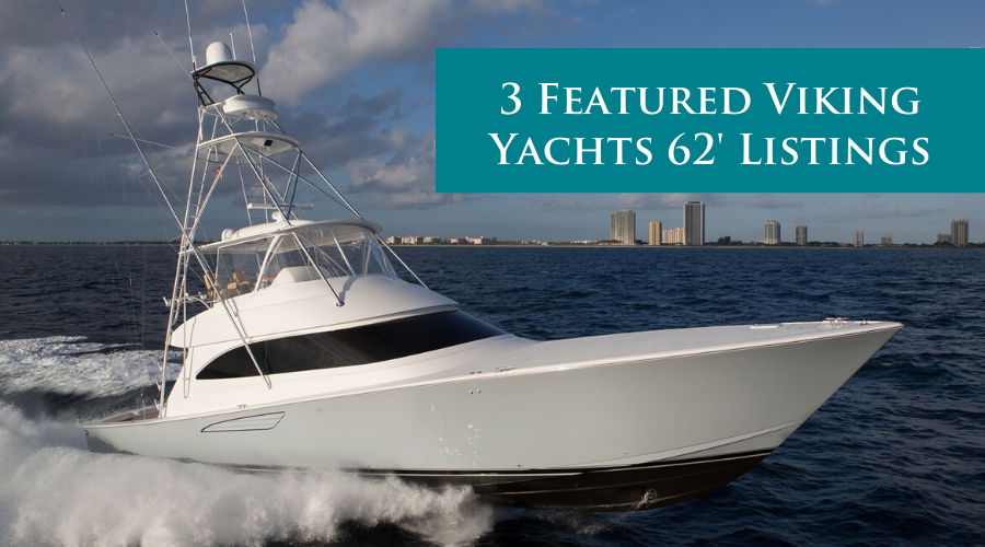 The Viking 62 was a game-changer when she was introduced in 2013. HMY has 3 available now.
