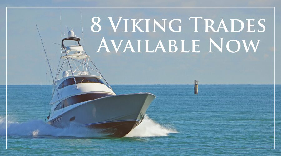 Viking Trades From 42' – 72' Available At HMY Yacht Sales