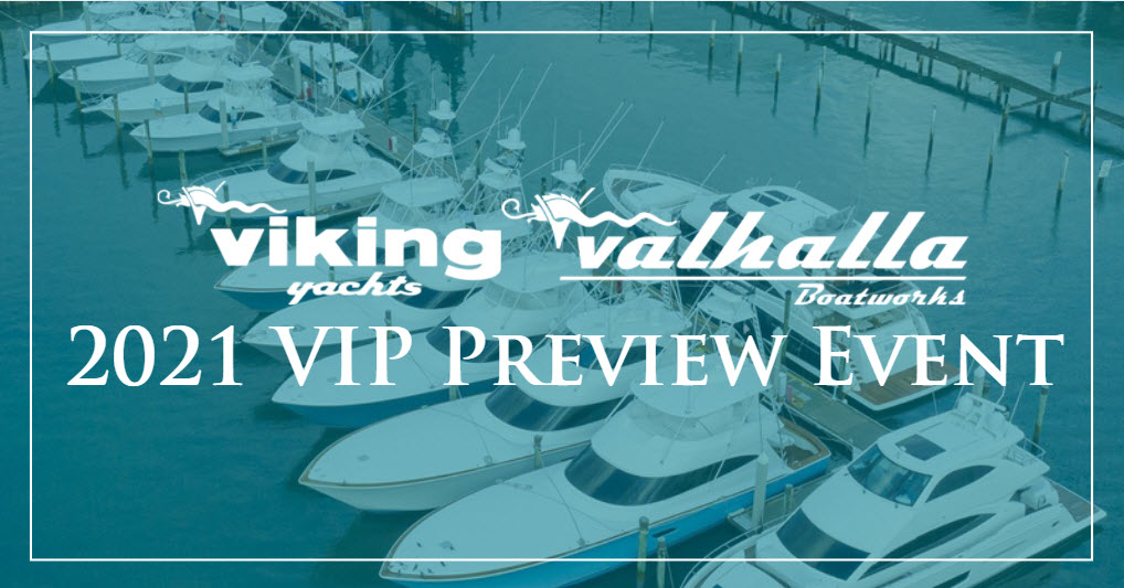 Viking and Valhalla VIP Boat Show 2021
