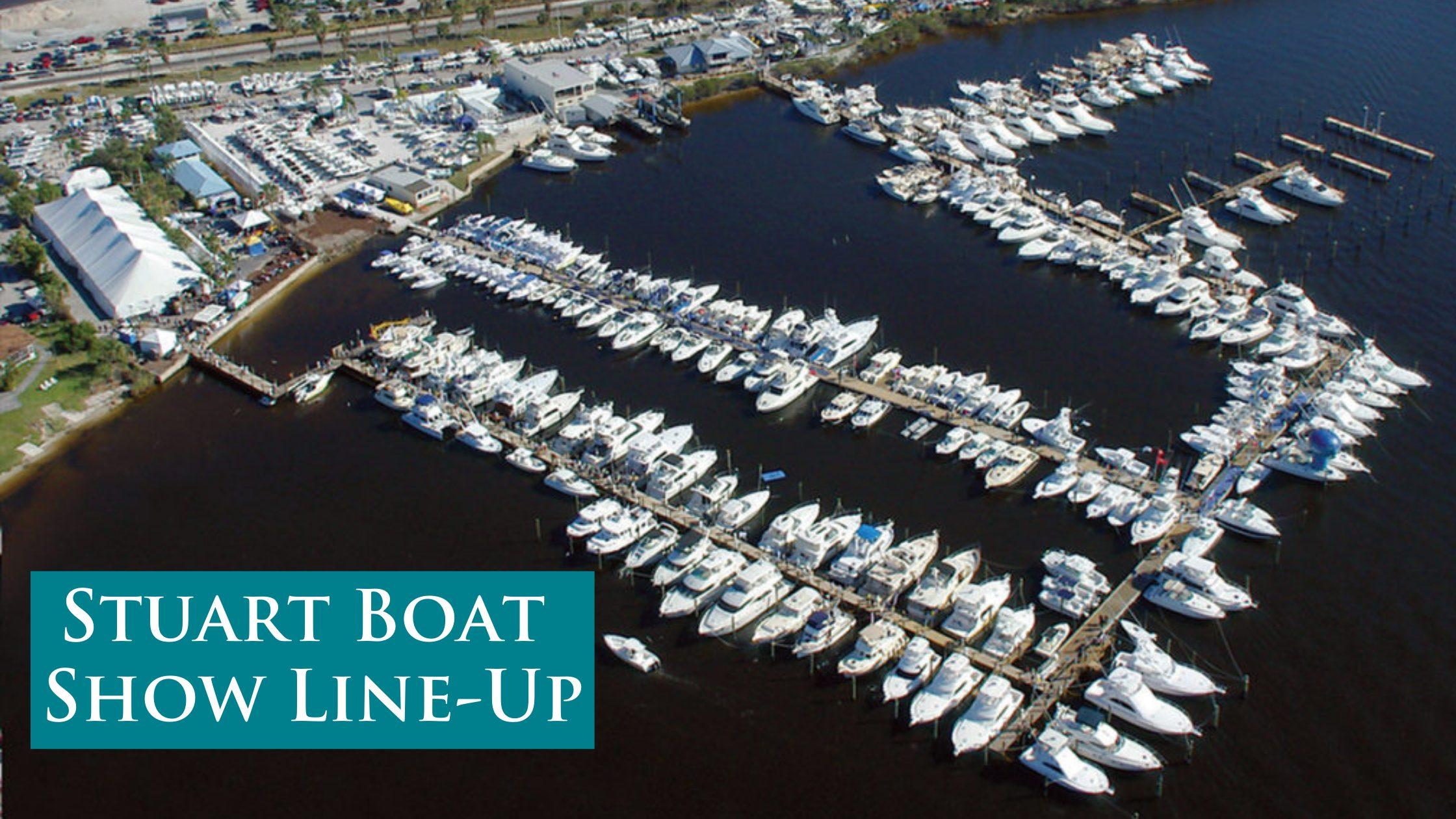 HMY's Stuart Boat Show Line-Up