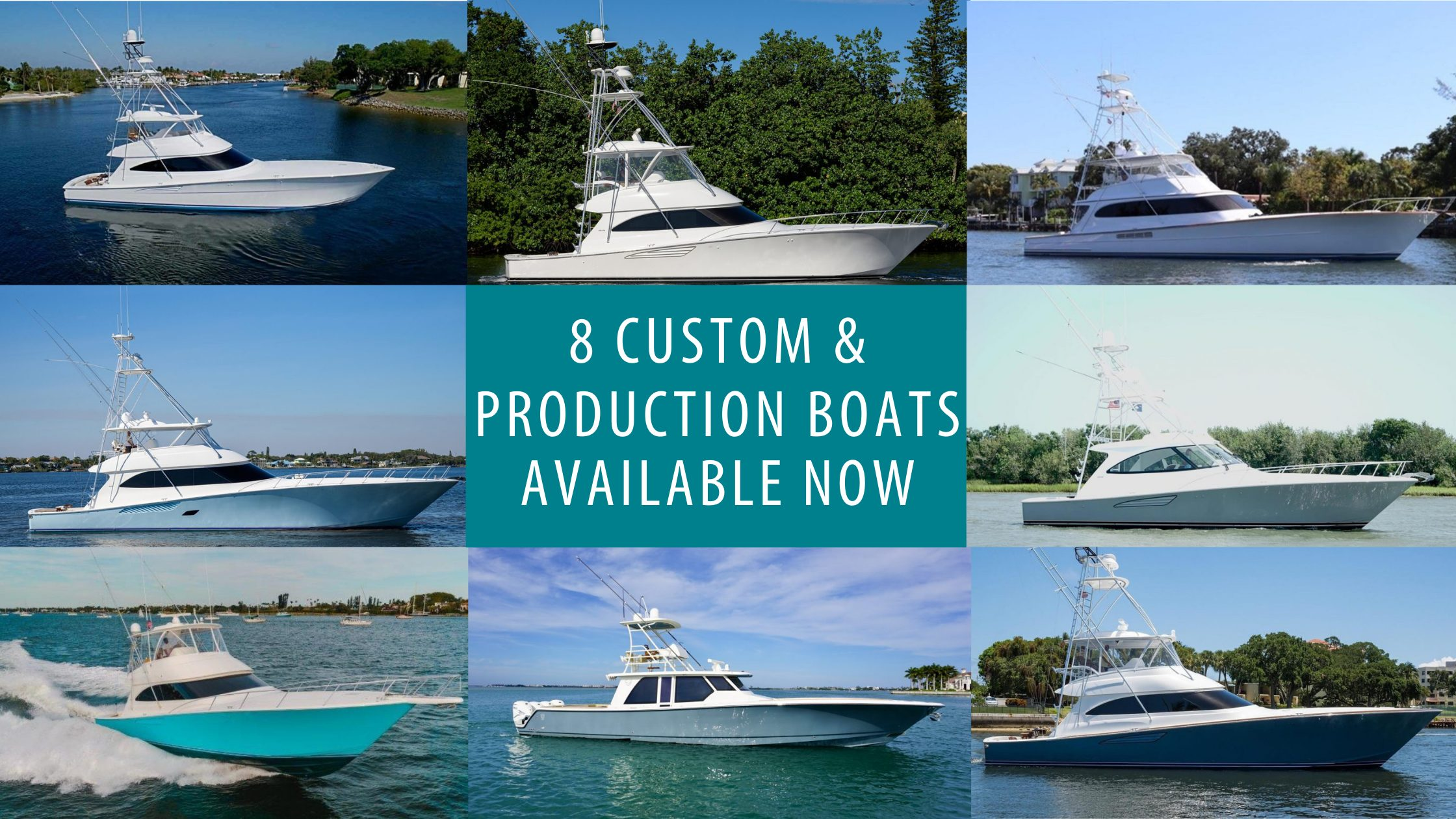Don't Miss: 8 of the Hottest Custom and Production Sportfish Yachts For Sale Now