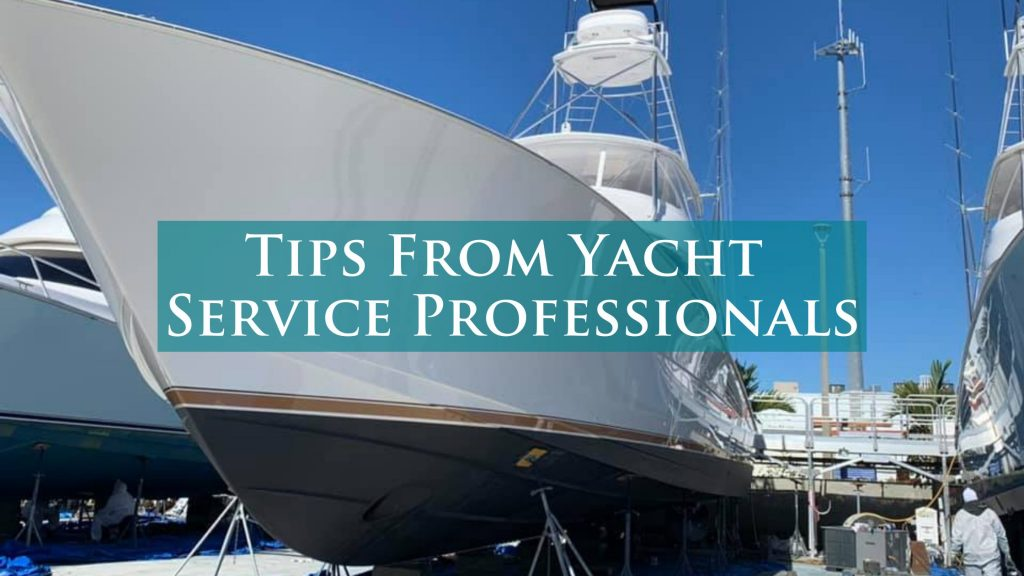 Tips From Yacht Service Professionals