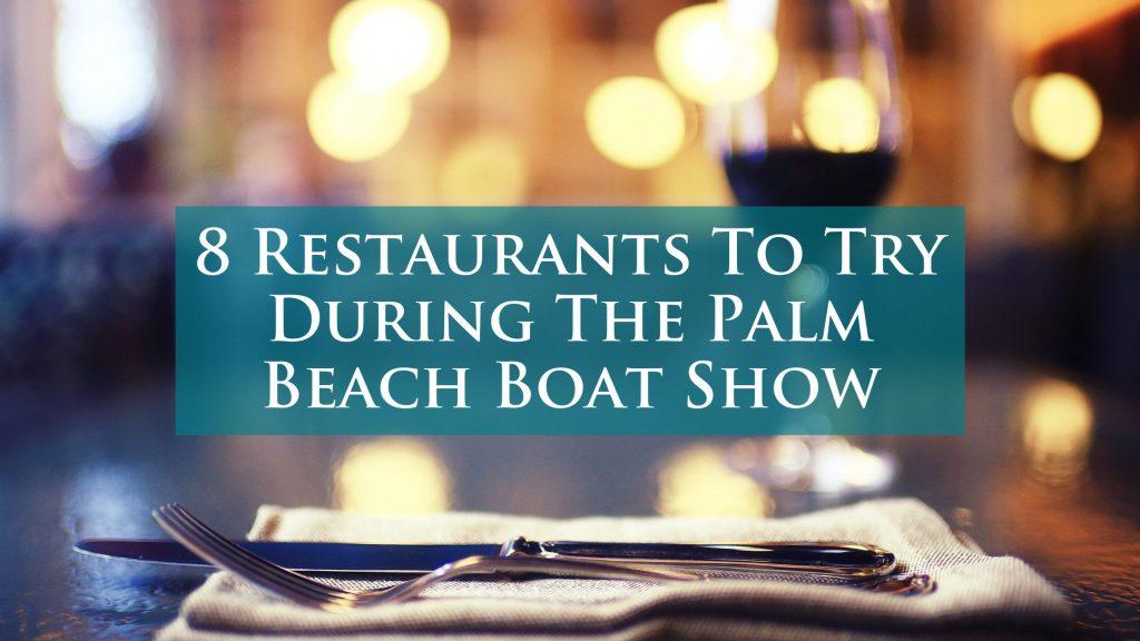 8 West Palm Beach Restaurants