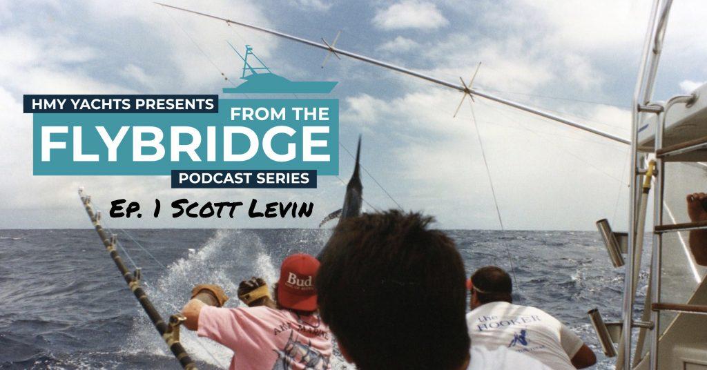 From the Flybridge Podcast Series Episode 1 Scott Levin