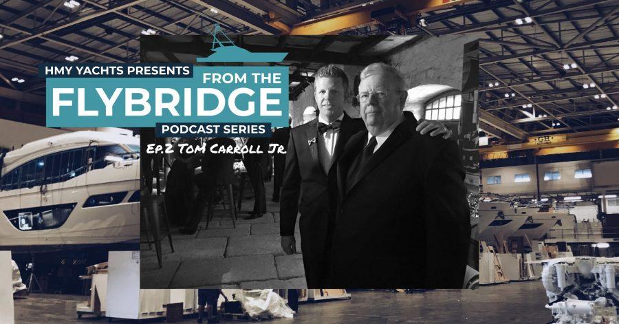 From the Flybridge- Episode #2 Tom Carroll Jr.