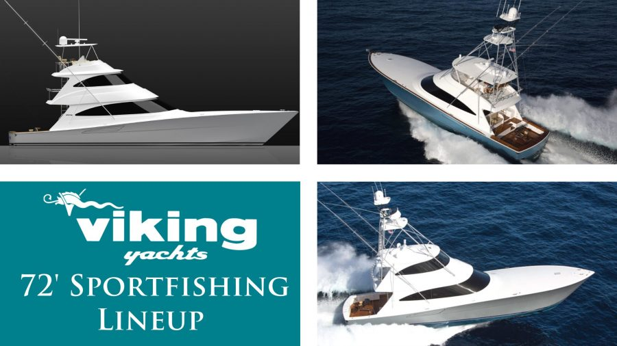 Elevated Attack - The Viking 72 Sportfishing Lineup