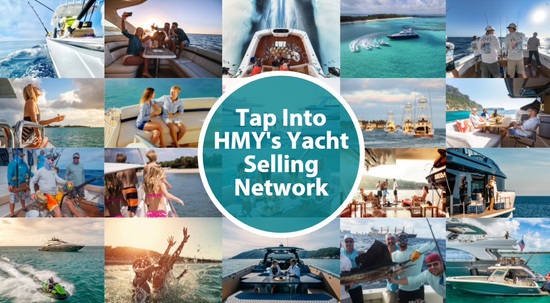 12 Reasons to Tap Into HMY's Powerful Yacht Sales Network
