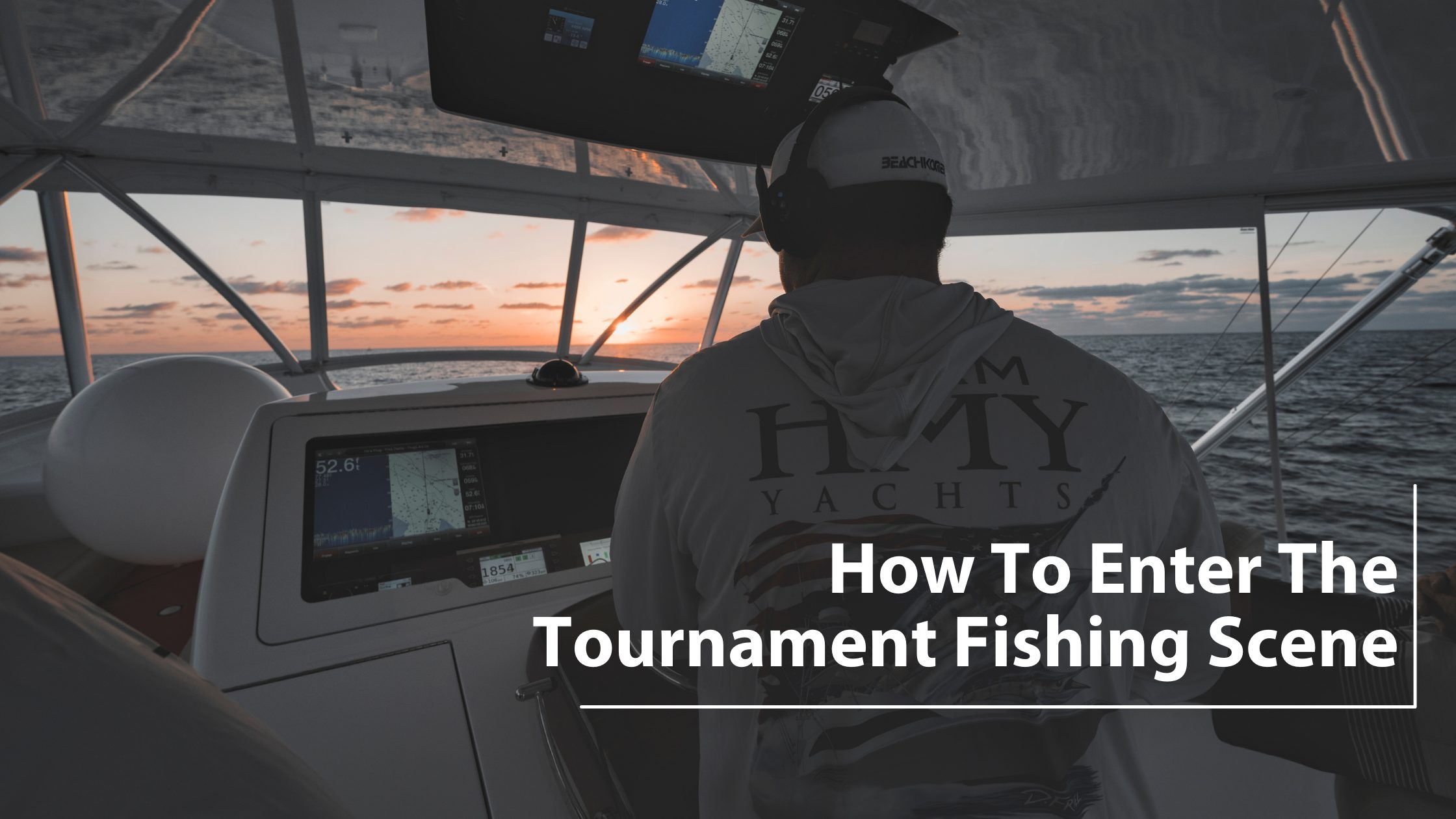 Tournament Fishing: How to Enter the Tournament Scene in South Florida