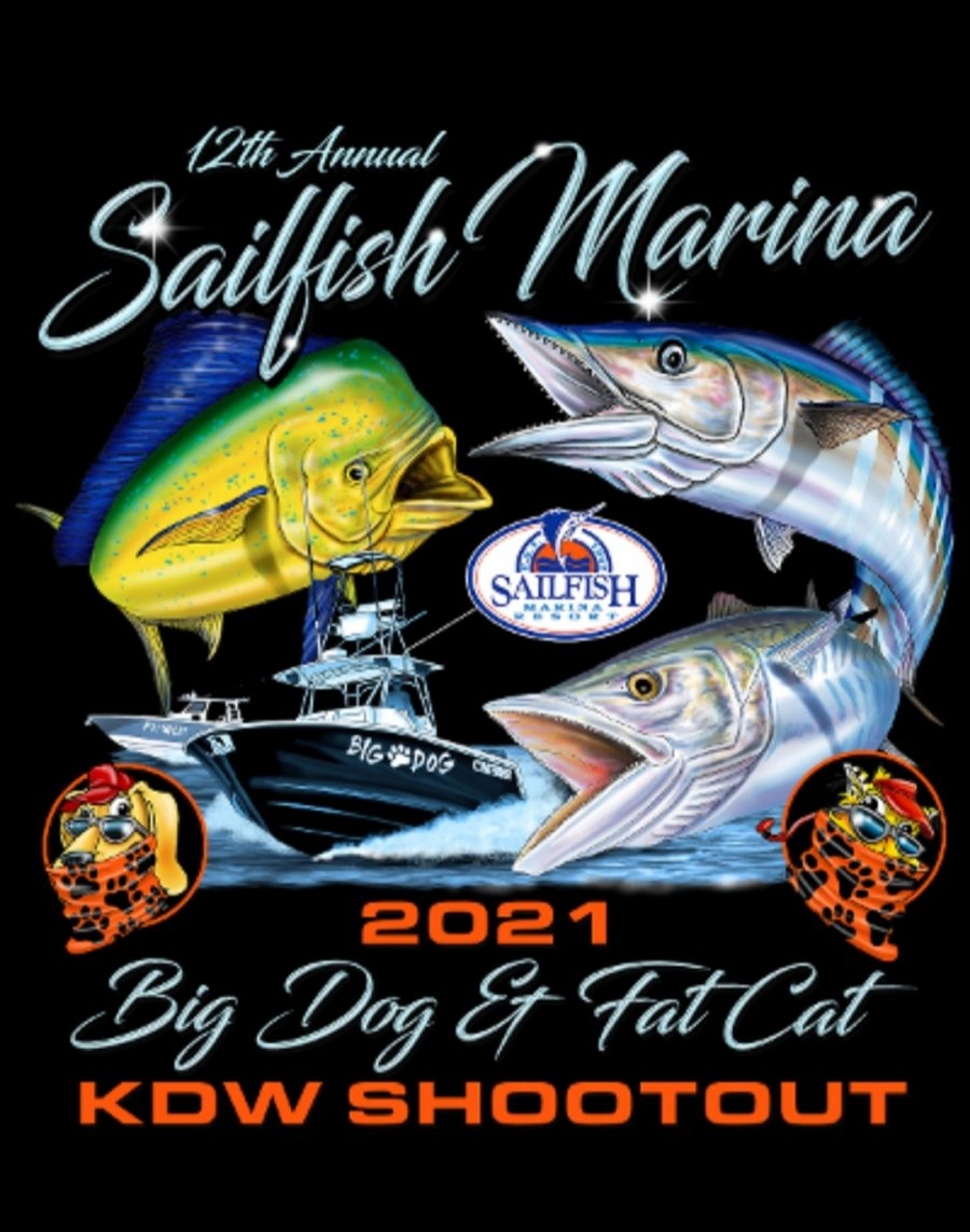 Sailfish Marina Big Dog Fat Cat Fishing Tournament