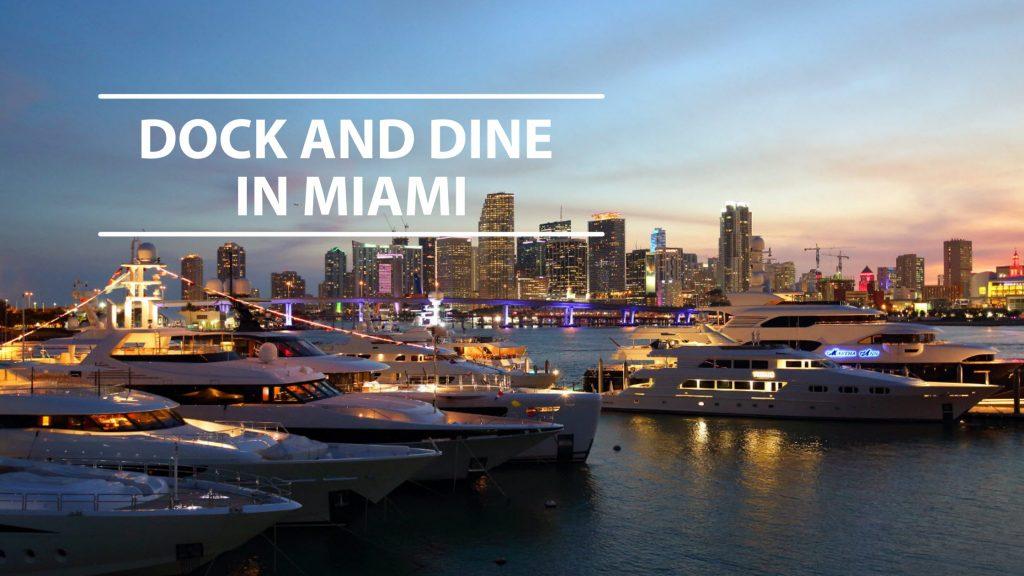 Dock and Dine restaurants Miami
