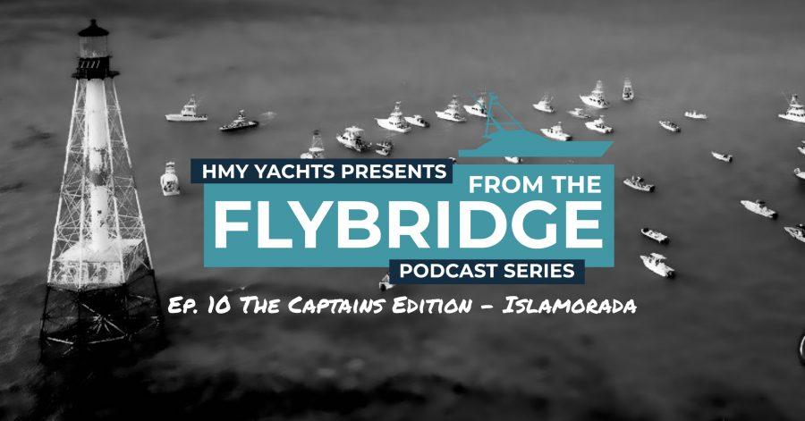 Podcast #10 - Fishing Guide to the Keys – Islamorada Captains Edition
