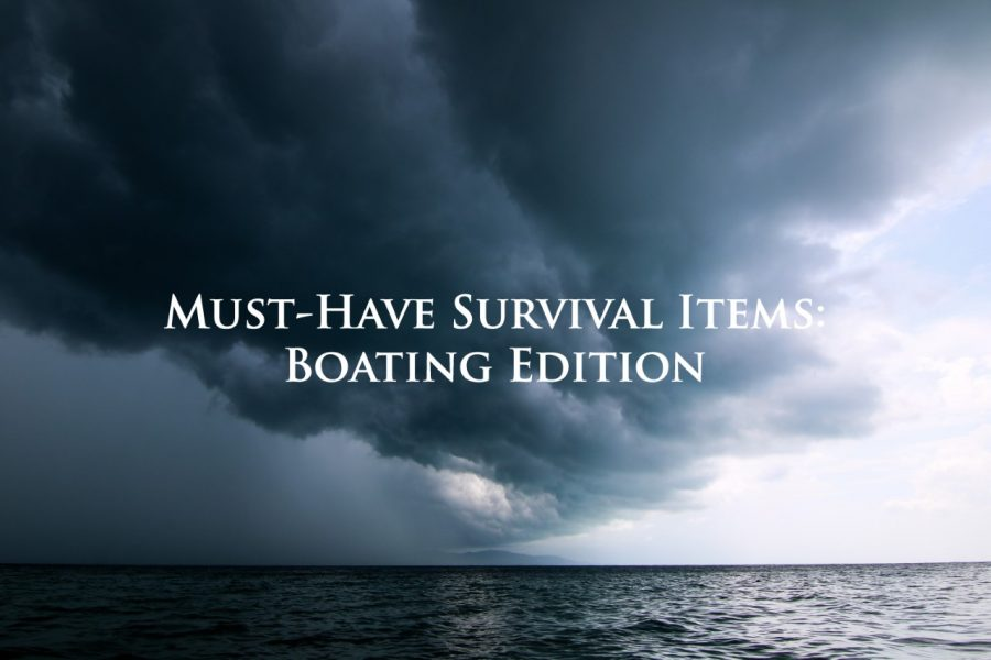 Must-Have Survival Items To Keep on Your Boat
